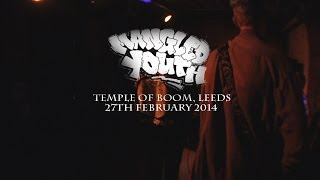 MANGLED YOUTH (FULL SET) - Temple Of Boom, Leeds