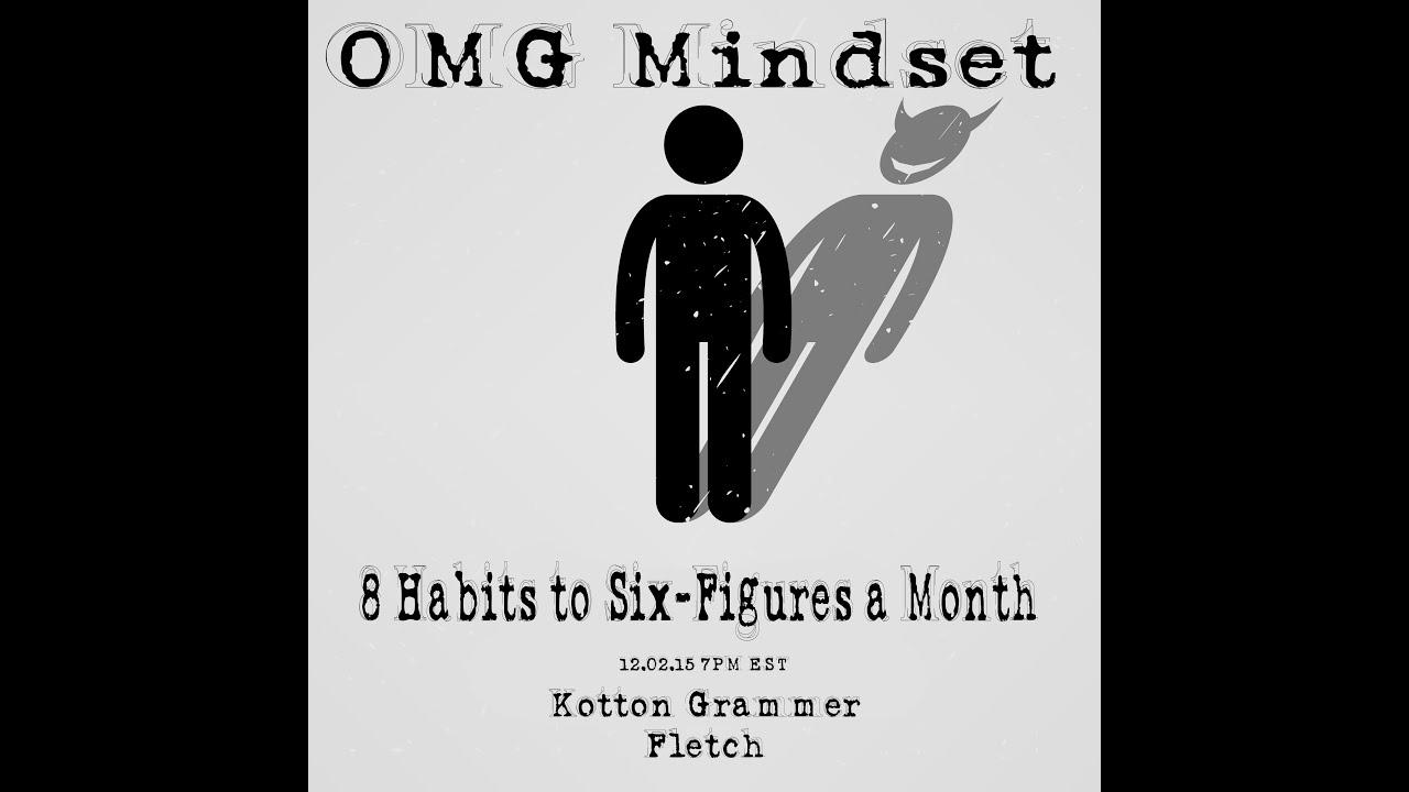8 Habits Of A Six Figure A Month Earner Kotton Grammer