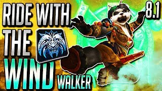 WoW Windwalker Monk BFA - Should You Play Windwalker Monk In 8.1?