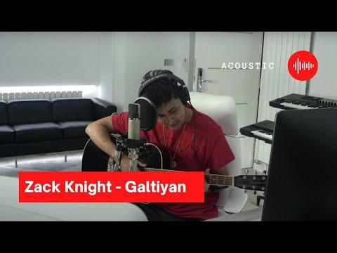 Zack Knight - Galtiyan (Acoustic)