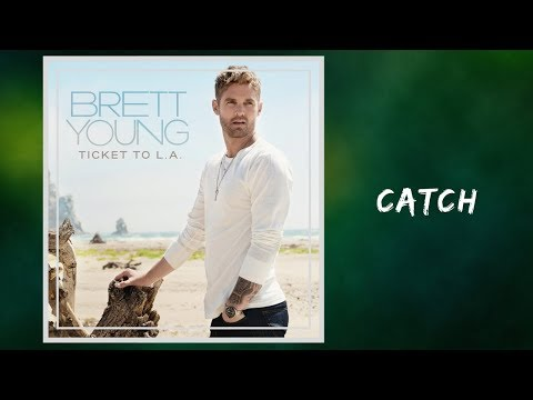 Brett Young - Catch (Lyrics)