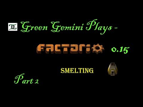 Factrio  - Let's Play -  0.15 - Iron & Copper  Smelting -  Part 2