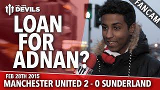 Loan for Adnan Januzaj?   Manchester United 2 Sunderland 0   FANCAM