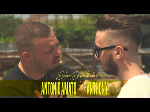 Antonio Amato Ft. Anthony - Sanno Sul Giudicà (Video Ufficiale 2018)