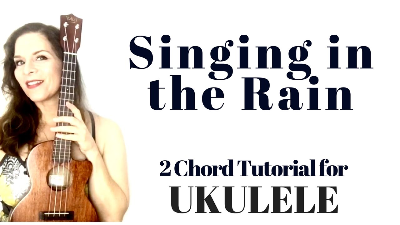 Easy ukulele singing in the rain tutorial and play along youtube easy ukulele singing in the rain tutorial and play along hexwebz Image collections