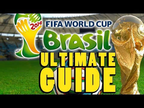 Ultimate Guide To The 2014 FIFA World Cup™