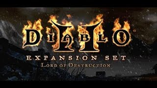 Diablo II: Lord of Destruction Part 87 [No Commentary]