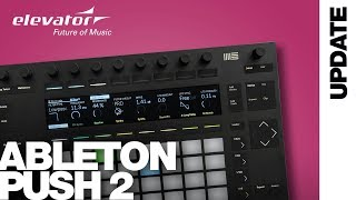 Ableton Push 2 - Midi Controller - Tipps & Tricks (Elevator Vlog 151/2 deutsch)
