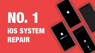 #1 iPhone iOS System Repair Software. Fix All iOS 12 Stuck Issues