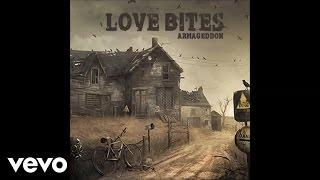 Love Bites - Aneurism (Audio)
