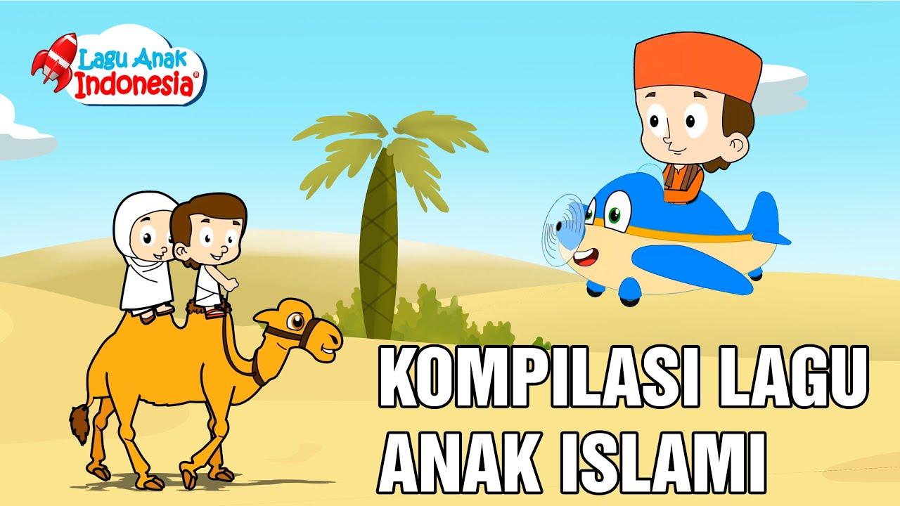 Kompilasi Lagu Anak Islami 99 Asmaul Husna Lagu Anak Indonesia