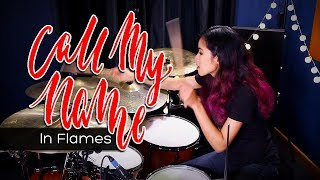 In Flames - Call My Name (drum cover)