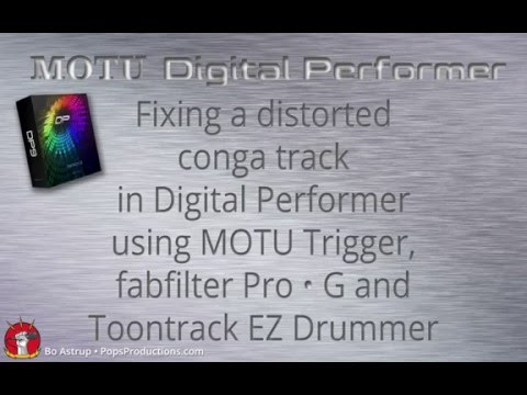 Rescuing conga track using MOTU DP, fabfilter Pro G and Toontrack EZ drummer