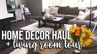 Home Decor Haul & Living Room Tour in the New House!