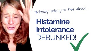 Histamine Intolerance - What's The REAL CAUSE? And How You Can Finally Heal It!