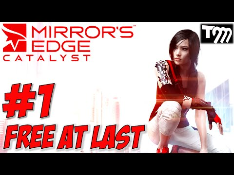 Mirror 39 s edge catalyst gameplay walkthrough 1 for Mirror gameplay walkthrough