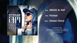 Fitzman - Grazie Al Rap (Domani Chissà EP)