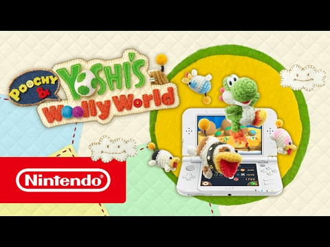 Poochy & Yoshi's Woolly World – Launch Trailer (Nintendo 3DS)