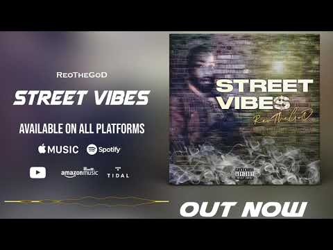 Download ReoTheGod - Street Vibes (Official Audio)
