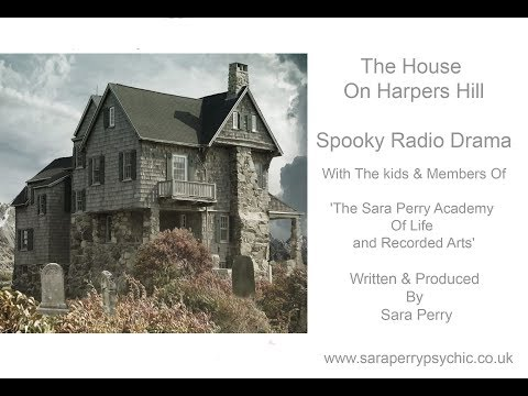 the house on harpers hill spooky radio  drama