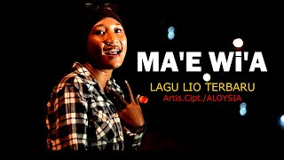 LAGU LIO TERBARU MA'E WI'A    KEREN BANGET    ARTIS /VOC.ALOYSIA ( OFFICIAL MUSIK VIDEO )