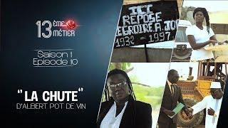 """13 éme metier epi 10 """"La Chute"""" D' Albert -Pot-de-Vin"""