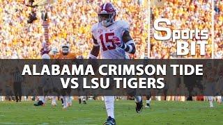 Sports BIT | Alabama Crimson Tide vs LSU Tigers | College Football Picks