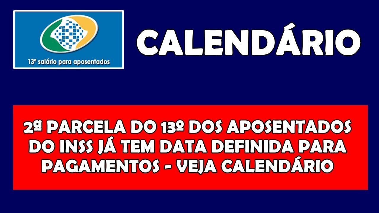 VEJA CALENDÁRIO DE PAGAMENTOS DA 2ª PARCELA DO 13º DOS APOSENTADOS ...