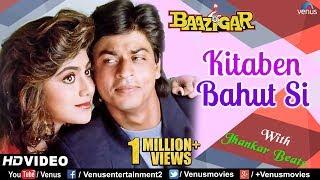 Kitaben Bahut Si - JHANKAR BEATS | HD VIDEO | Baazigar | Shah Rukh Khan | 90's Best Romantic Songs