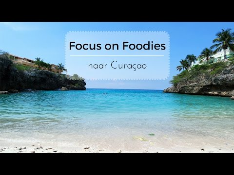 Travel movie - Veelzijdig Curaçao | Focusonfoodies