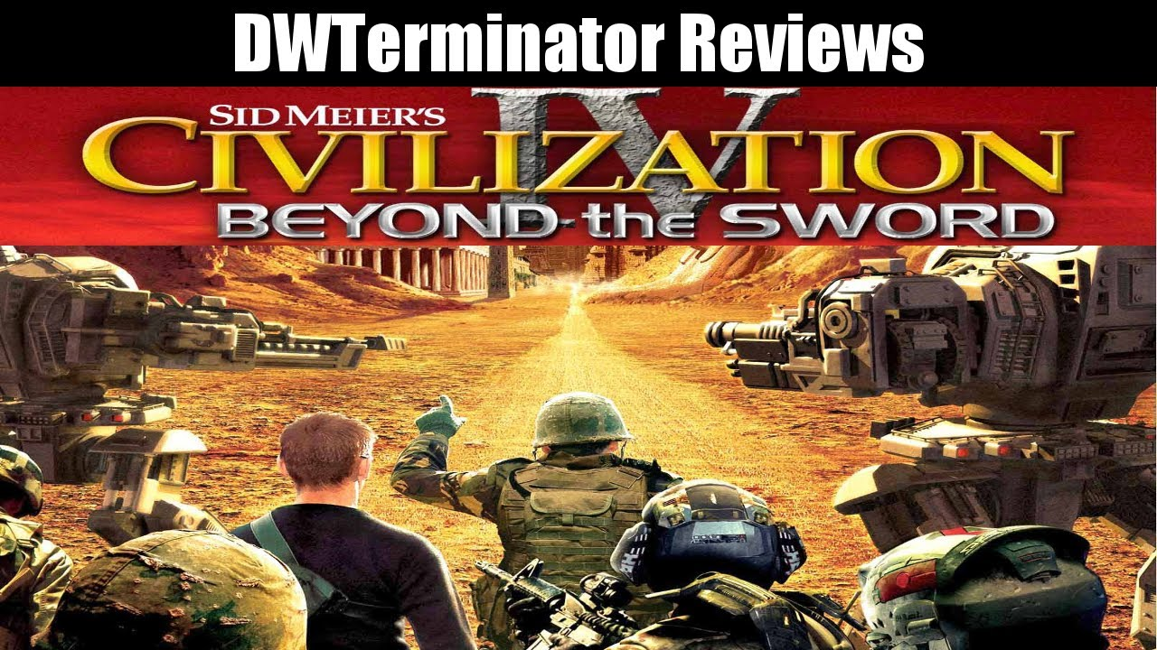 Review civilization 4 beyond the sword youtube review civilization 4 beyond the sword sciox Choice Image
