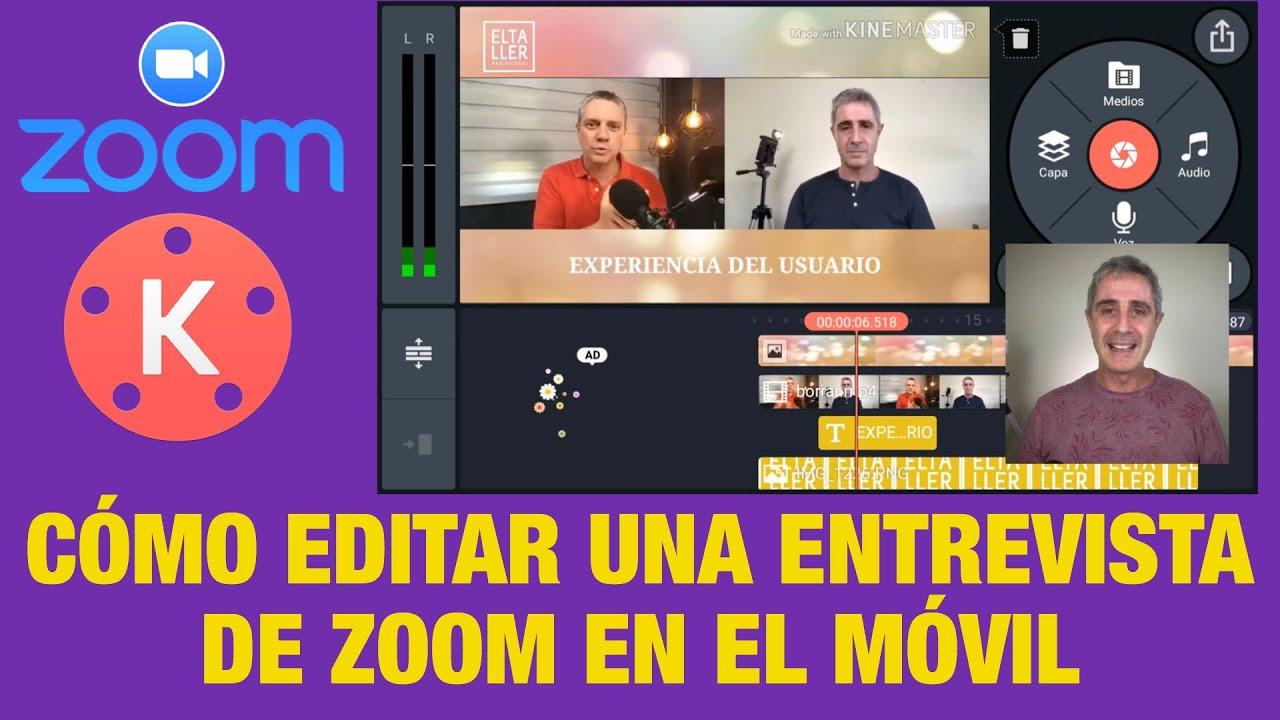 Entrevistas de Zoom. Cómo editar una entrevista de zoom en un móvil.