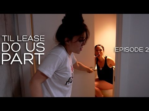 Lesbian Web Series - Til Lease Do Us Part Episode 2 (Season 1)