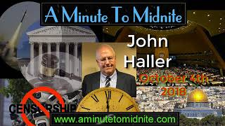 John Haller - Important Updates in the World Of Bible Prophecy Fulfilment