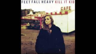 Kill It Kid - Dark Hearted Songbird
