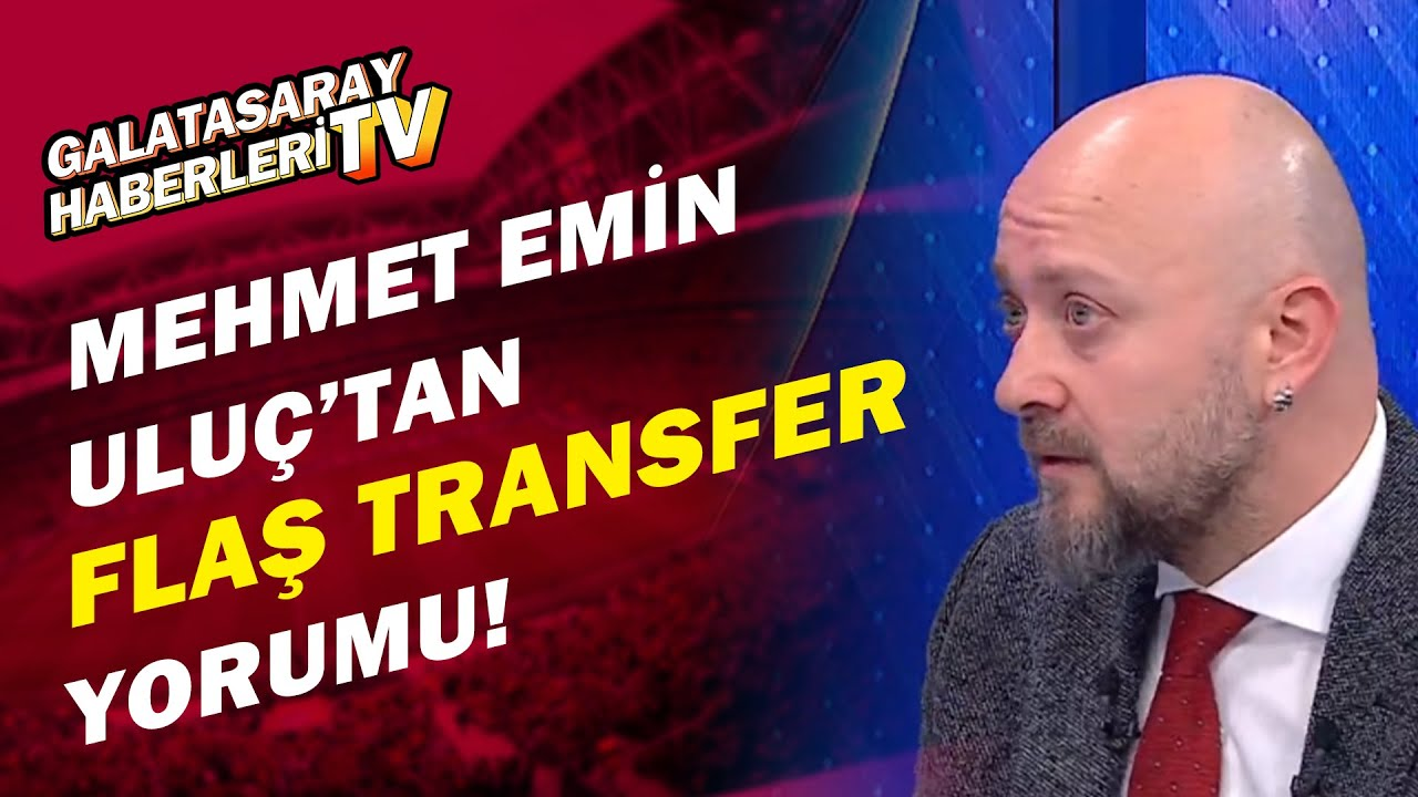"""Mehmet Emin Uluç:""""Galatasaray ve Fenerbahçe'de Transfer Ateşini Beşiktaş'ın Performansı Yaktı"""""""