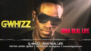 G-Whizz - Inna Real Life - April 2013