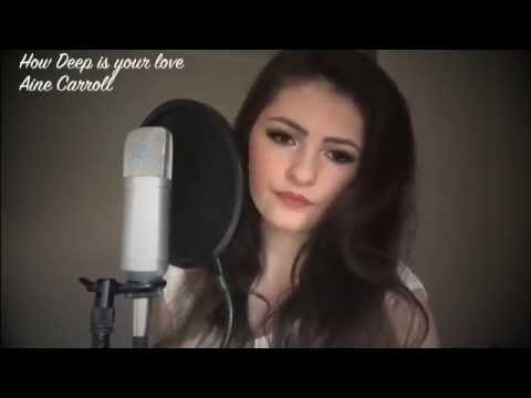 How deep is your love - Calvin Harris & Disciples cover by Aine Carroll
