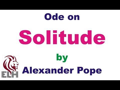 Ode to Solitude in Hindi Summary by Alexander Pope / हिंदी सारांश