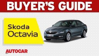2017 Skoda Octavia | Buyer's Guide | Autocar India