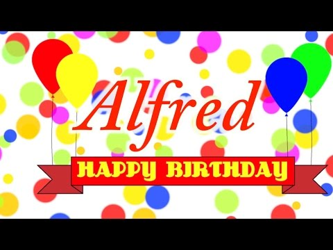 Happy Birthday Alfred Song
