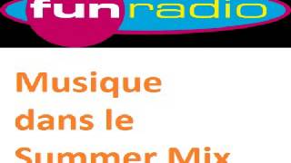Go go gone away musique Summer Mix avec Max sur Fun Radio (1999/2000)