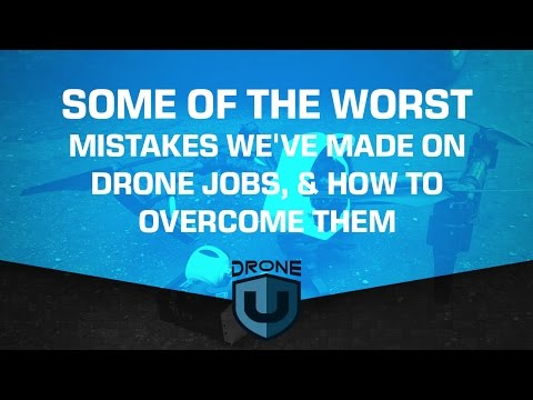 Some of the worst mistakes we've made on drone jobs & how to overcome them