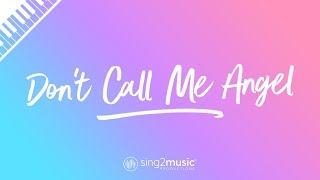 Don't Call Me Angel (Piano Karaoke) Ariana Grande, Miley Cyrus, Lana Del Rey