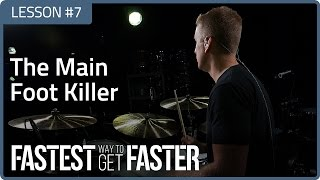 Fastest Way To Get Faster: The Main Foot Killer - Drum Lesson