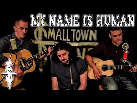 Small Town Titans - My Name is Human by Highly Suspect (Acoustic)