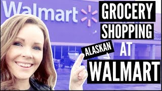GROCERY SHOPPING AT ALASKAN WALMART | NORTHERN MOST WALMART| Somers In Alaska Vlogs