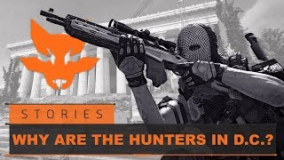 Why Are The Hunters In D.C. - Intel Brief | Tom Clancy's The Division 2