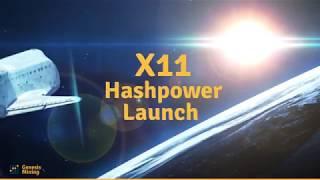 X11 Hashpower July 2018 Launch
