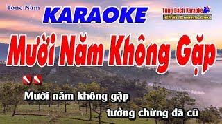 Mười Năm Không Gặp Karaoke 123 HD (Tone Nam) - Nhạc Sống Tùng Bách